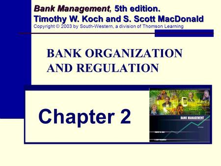 <strong>BANK</strong> ORGANIZATION AND REGULATION