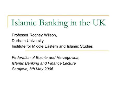 Islamic Banking in the UK