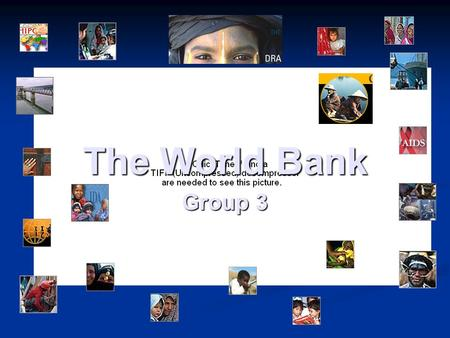 The World Bank Group 3.