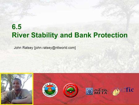 6.5 River Stability and Bank Protection John Ratsey