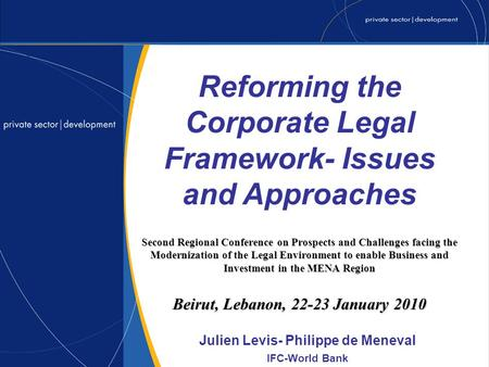 Second Regional Conference on Prospects and Challenges facing the Modernization of the Legal Environment to enable Business and Investment in the MENA.