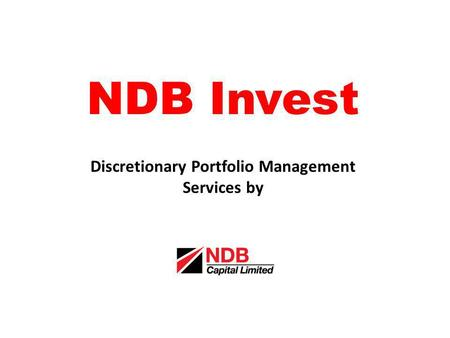 NDB Invest Discretionary Portfolio Management Services by.