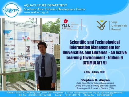 Scientific and Technological Information Management for Universities and Libraries - An Active Learning Environment - Edition 9 (STIMULATE 9) 4 May – 30.