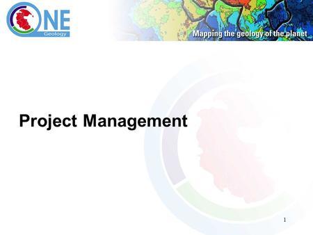 1 Project Management. 2 Mission and governance and scope Users and Usage Technical and funding assistance for some countries Support and involvement and.