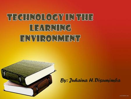 Technology in the Learning Environment