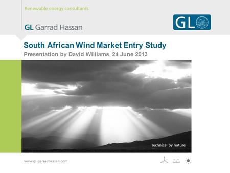 South African Wind Market Entry Study Presentation by David Williams, 24 June 2013.