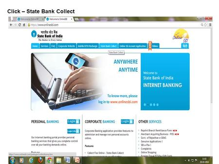 Click – State Bank Collect. Click – I have read and accepted the terms and conditions stated above. Then – Click Proceed.