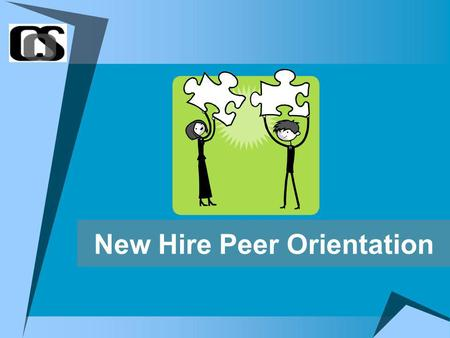 New Hire Peer Orientation. Welcome to the Team! Your Peer Trainers Blonde Communications/ Internal Relations Redhead Marketing and Sales Brunette Research.