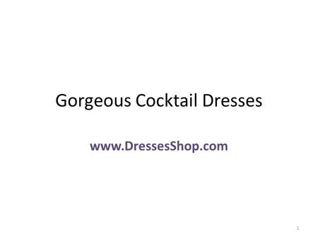 Gorgeous Cocktail Dresses www.DressesShop.com 1. Full Skirt/Ballerina Strapless Simply Elegant Blue Sweet-Heart Zip up Mid Back Mini Skirt Sash Ruched.