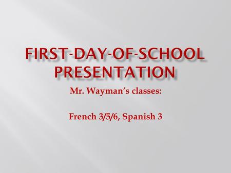 First-day-of-school presentation