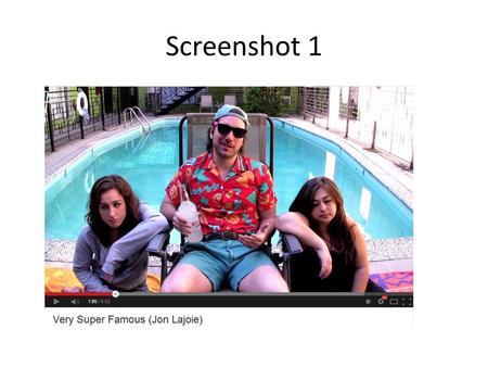 Screenshot 1. Screenshot 1 questions 1. What is going on in the screen shot? Jon is drinking vodka poolside with some ladies. 2. How does the imagery.