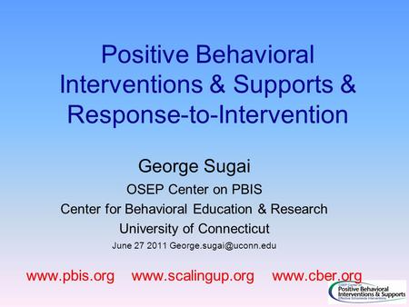 George Sugai OSEP Center on PBIS