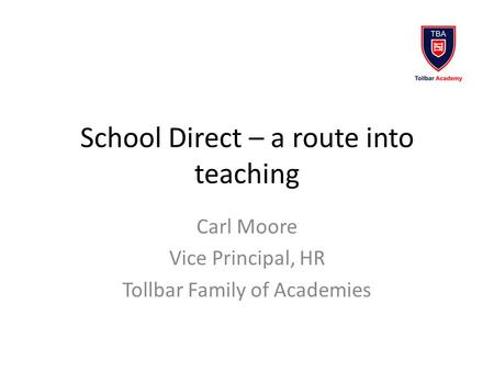 School Direct – a route into teaching