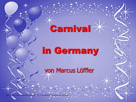 Carnival in Germany von Marcus Löffler