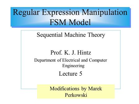 Regular Expression Manipulation FSM Model