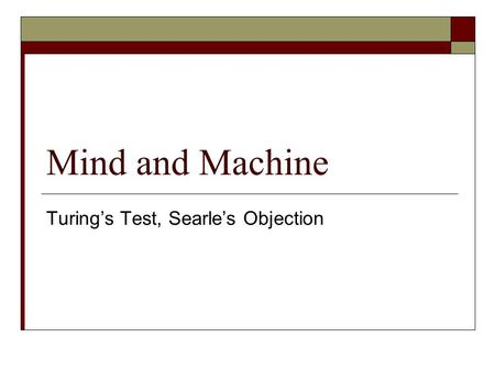 Turing's Test, Searle's Objection