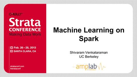 Machine Learning on Spark