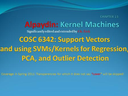 CHAPTER 13: Alpaydin: Kernel Machines