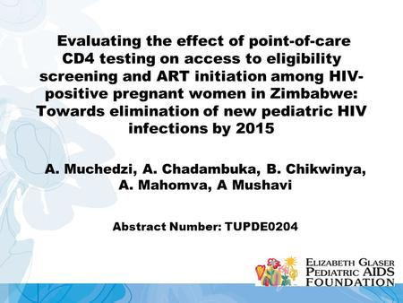 Evaluating the effect of point-of-care CD4 testing on access to eligibility screening and ART initiation among HIV- positive pregnant women in Zimbabwe: