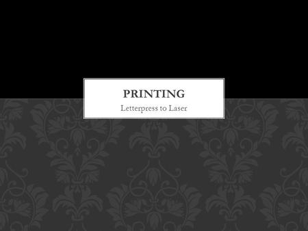 Letterpress to Laser. A modern flat-bed printing pressflat-bed printing press  PRINTING.