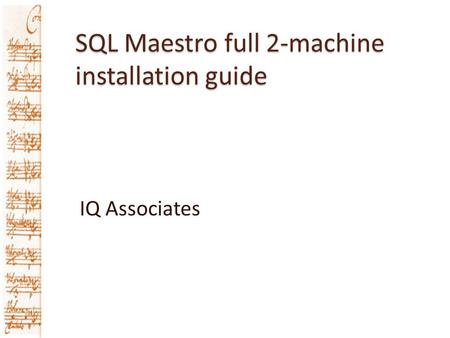 SQL Maestro full 2-machine installation guide