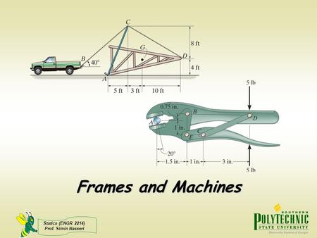 Frames and Machines.