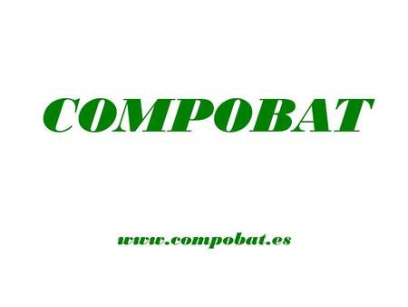 COMPOBAT www.compobat.es. WE WILL BUILD YOUR BATTERY-CHARGING FACILITY TAILOR-MADE SOLUTIONS FOR HANDLING YOUR BATTERIES.