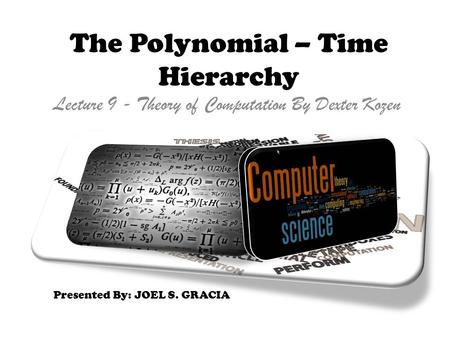 The Polynomial – Time Hierarchy