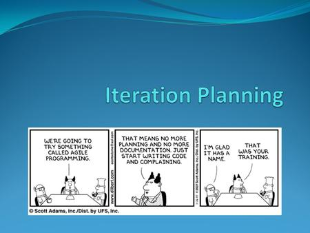 5 Levels of Planning Adapted from 5 Levels of Agile Planning by Hubert Smits Daily Standup Iteration Plan Release Plan Product Roadmap Product Vision.