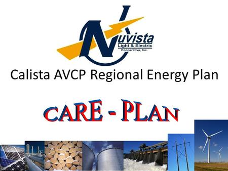 Calista AVCP Regional Energy Plan. Preliminary Planning and Stakeholder Involvement Resource Inventory and Data Analysis Develop and Review Draft Energy.