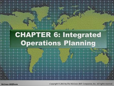 CHAPTER 6: Integrated Operations Planning
