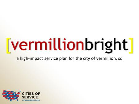 A high-impact service plan for the city of vermillion, sd [vermillionbright]