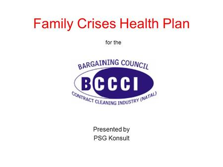 Family Crises Health Plan for the