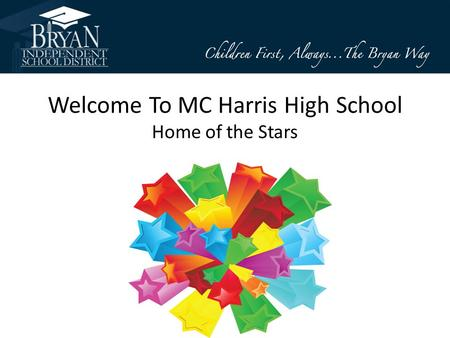 Welcome To MC Harris High School Home of the Stars