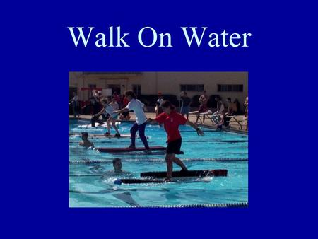 Walk On Water USD Engineering Competition Competition Information Last Saturday in February USD Pool 9 a.m. to 1 p.m.