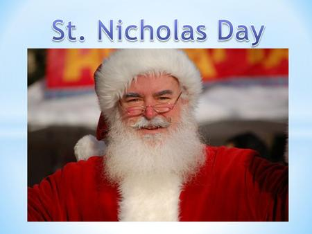 St. Nicholas Day In Poland St. Nicholas Day In United States of America St. Nicholas Day In Netherlands St. Nicholas Day In Italy Grandfather Frost In.