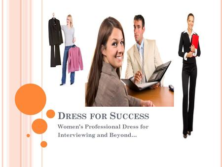 D RESS FOR S UCCESS Womens Professional Dress for Interviewing and Beyond…