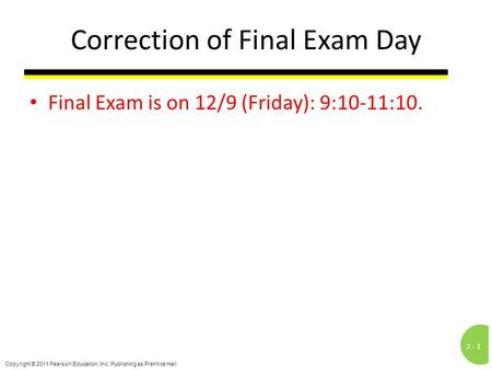 Correction of Final Exam Day