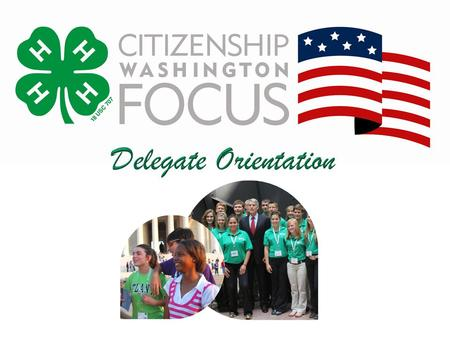 This Orientation Will Cover… CWF 2013 Schedule Highlights Workshop and Committees 4-H Youth Conference Center features Forms and Documents Delegates should.