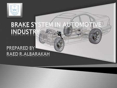 Marketing Value Of Brake System Project Objectives Brake System And Its Units Solid Model Finite Element Analysis Analysis Of A Drum Brake Force Visual.