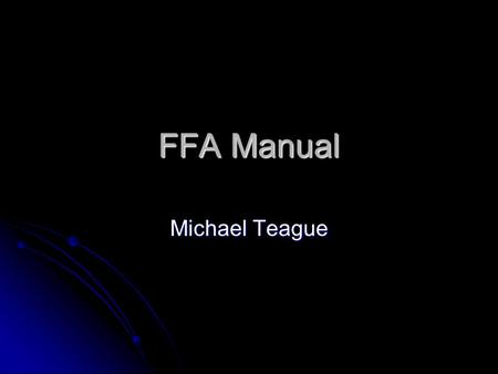 FFA Manual Michael Teague.