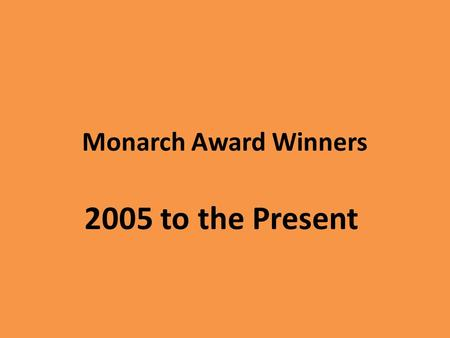 Monarch Award Winners 2005 to the Present. 2005 David Gets in Trouble by David Shannon.