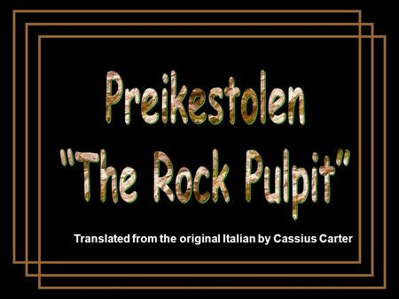 Translated from the original Italian by Cassius Carter.