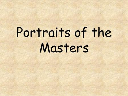 Portraits of the Masters Self-Portrait by Leonardo Da Vinci.