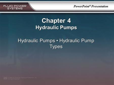 Hydraulic Pumps • Hydraulic Pump Types