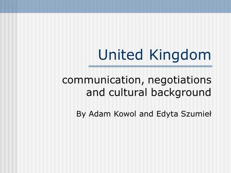 communication, negotiations and cultural background