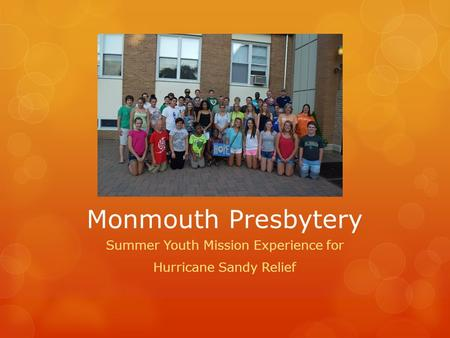 Monmouth Presbytery Summer Youth Mission Experience for Hurricane Sandy Relief.