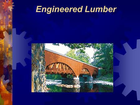Engineered Lumber. Oriented Strand Board (OSB) OSB is manufactured from waterproof heat-cured adhesives and rectangular shaped wood strands that are arranged.