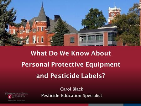 Carol Black Pesticide Education Specialist