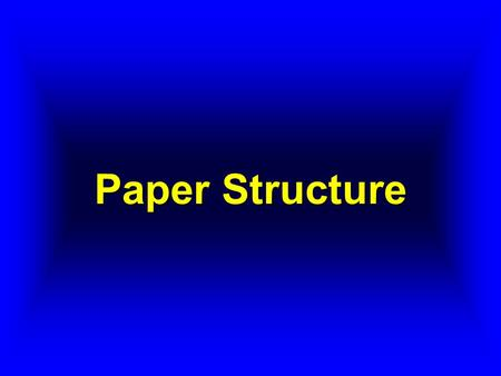 Paper Structure. Introduction Paper can be thought of as a stochastic network of fibers. This is seen in the picture below.